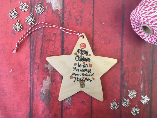 Hanging Star - Merry Christmas to an Amazing Pre-School Teacher DD238