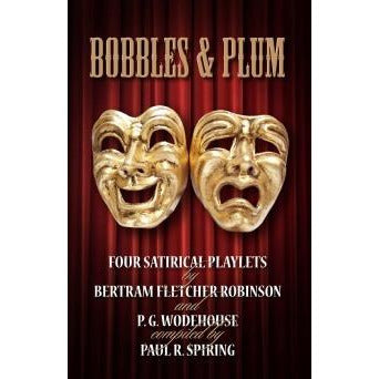 Bobbles and Plum - PG Wodehouse Playlets Book - Sherlock Holmes Books