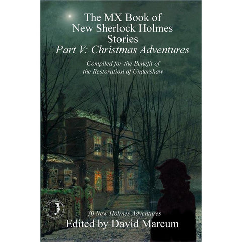 The MX Book of New Sherlock Holmes Stories - Part V: Christmas Adventures, Hardcover