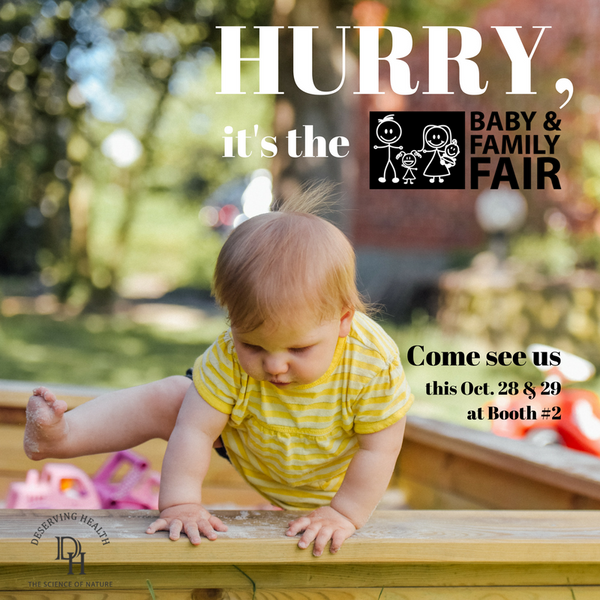 Deserving Health is coming to the Vancouver Baby & Family Fair this Oct. 28 & 29!