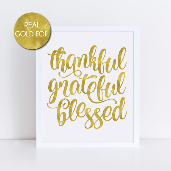 Thankful Grateful Blessed Foil Print