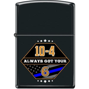 Zippo Lighter - Always Got Your 6 Black Matte
