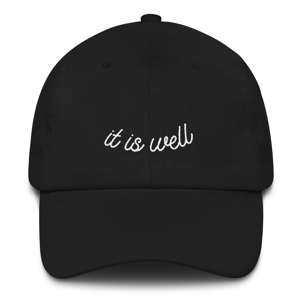 """It Is Well"" Christian Catholic Low Profile Dad Hat 