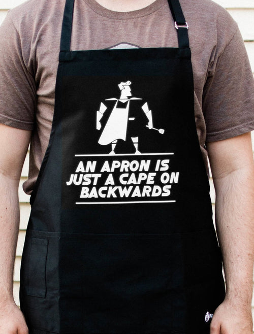 An Apron Is Just A Cape on Backwards