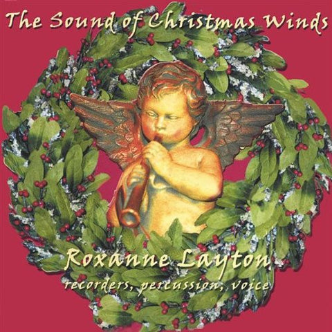 The Sound of Christmas Winds by Roxanne Layton