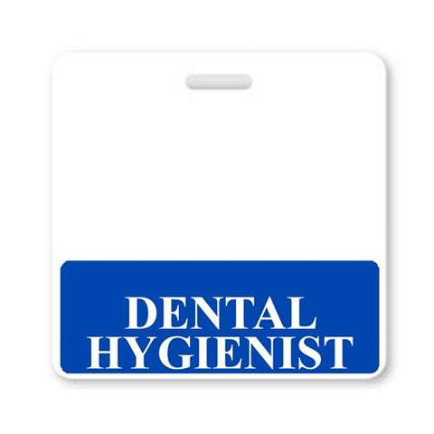 """DENTAL HYGIENIST"" Vertical Badge Buddy with Blue border"