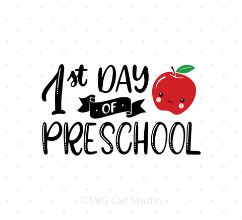 1st Day of Preschool SVG Cut Files at SVG Cut Studio