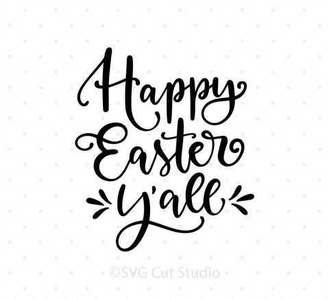 Happy Easter Y'all SVG Cut Files at SVG Cut Studio
