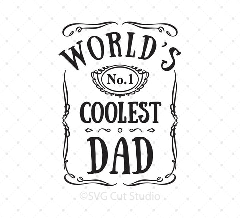 Worlds Coolest Dad Fathers day svg files