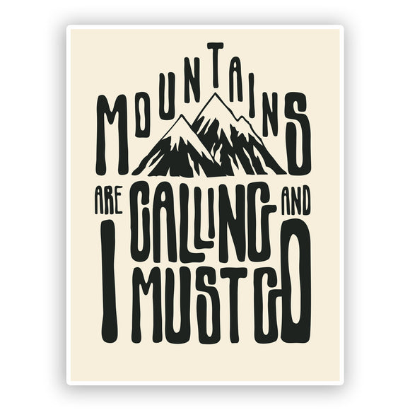 2 x The Mountains Are Calling Vinyl Stickers Hiking Ski Snowboarding #7508