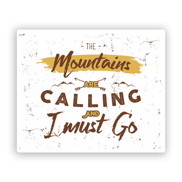 2 x The Mountains Are Calling Vinyl Stickers Hiking Ski Snowboarding #7607