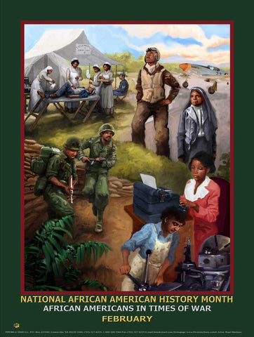 "2018 NEW! Item# B18A  (18x24"") African American History Month  African Americans in Times of War (GSA)"