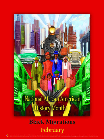 "2019 NEW! Item# B19A (18x24"") National African American History Month Theme: Black Migrations (GSA)"