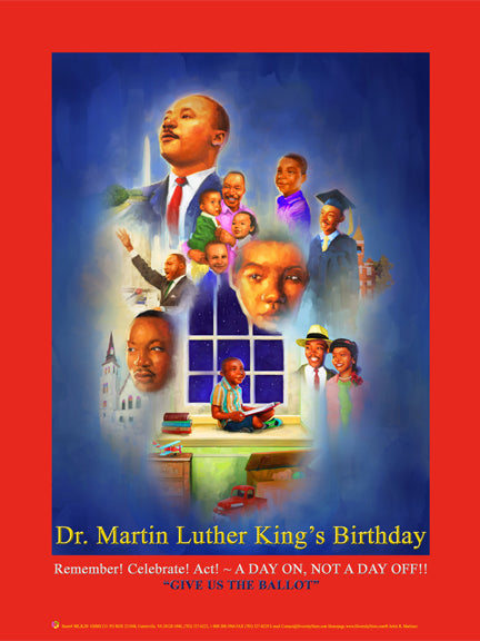 "New 2020 Item#  MLK20 (18x24"") - Dr. Martin Luther King's Birthday - Give Us the Ballot ...OM"