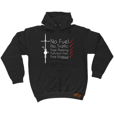 Ride Like The Wind No Fuel No Traffic ... Free Workout ... Cycling Hoodie