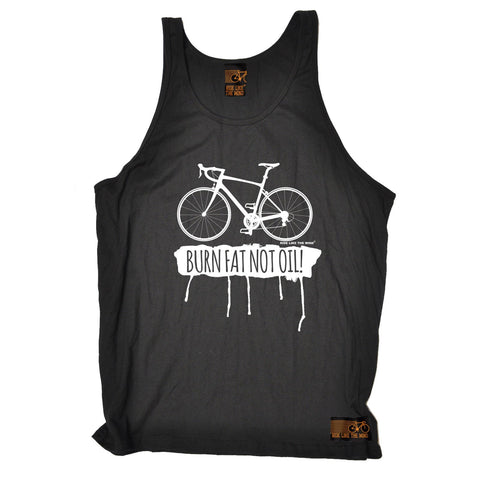 Ride Like The Wind Burn Fat Not Oil Cycling Vest Top