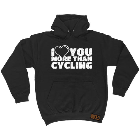 Ride Like The Wind I Love You More Than Cycling Hoodie