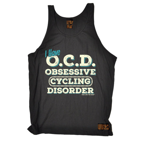 Ride Like The Wind I Have OCD Obsessive Cycling Disorder Vest Top
