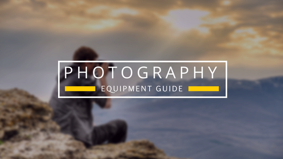 Beginners Photography Equipment Guide