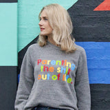 Mother Pukka x Parent Apparel 'Parenting The Shit Out Of Life' Sweatshirt - Parent Apparel Ltd - 1