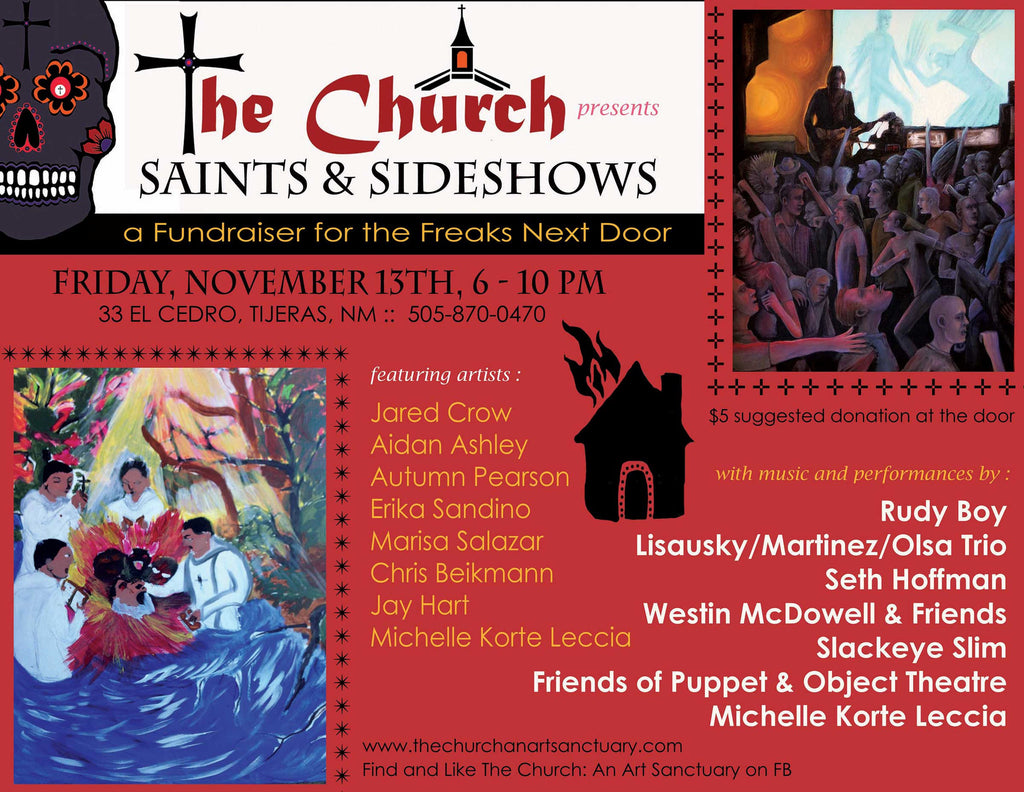 Art show & Fundraiser - Saints & Sideshows - Tijeras, New Mexico - Nov 13th, 2015