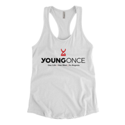 Ladies Young Once Hourglass Racerback Tank Top White