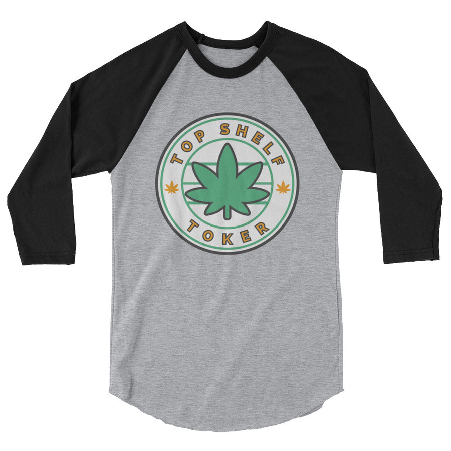 Top Shelf Toker® 3/4 sleeve raglan shirt