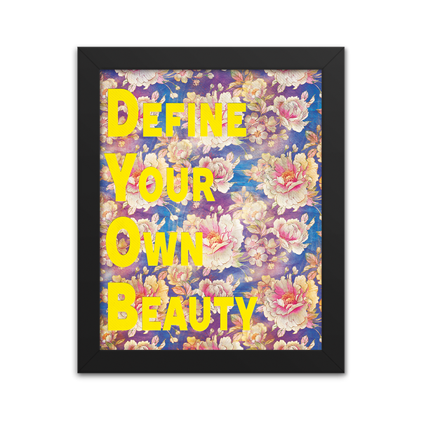 Define Your Own Beauty - Art Print