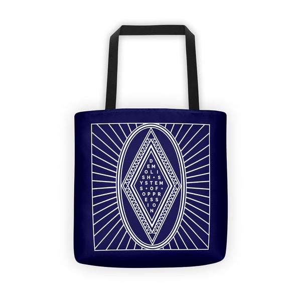 Demolish Systems of Oppression - Tote Bag