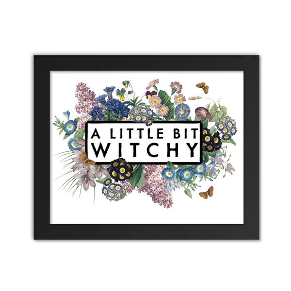 A Little Bit Witchy - Art Print