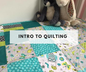 Intro to Quilting Class - August 14th, 21st and 28th- Evening