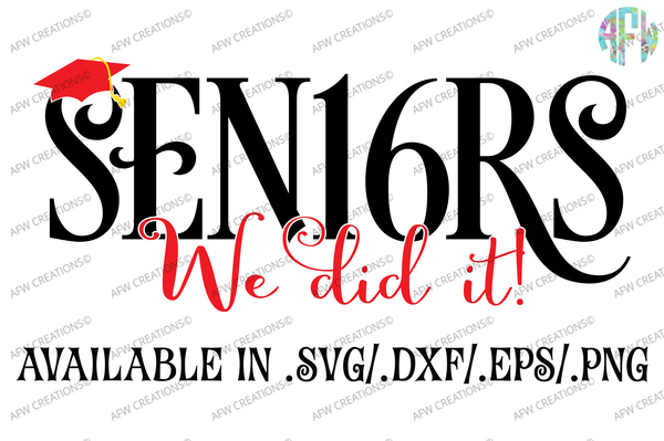 Graduation Seniors 2016 - SVG, DXF, EPS