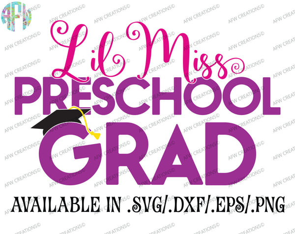 Lil Miss Preschool Grad - SVG, DXF, EPS