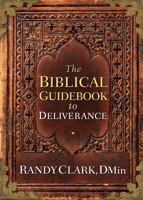 Biblical Guidebook To Deliverance