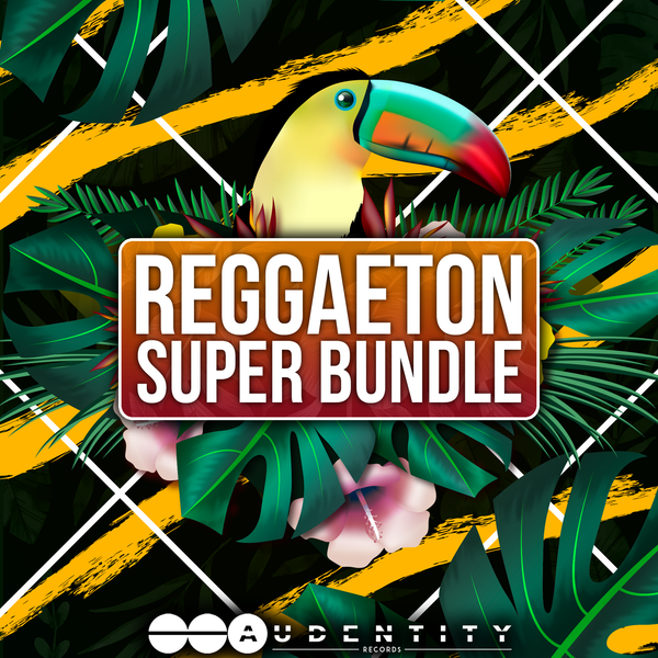 Reggaeton Super Bundle - Audentity Records | Samplestore
