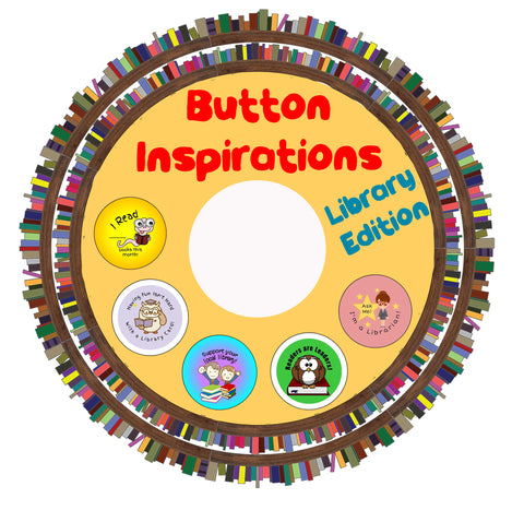 Button Inspirations - Library Edition