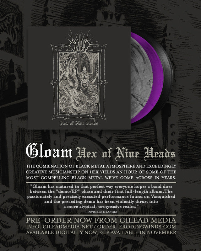 GLOAM - HEX OF NINE HEADS 2LP PRE-ORDERS AVAILABLE NOW