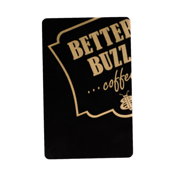 Loyalty Black Card $30 - Better Buzz Coffee