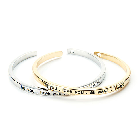 Be You, Love You, All Ways, Always Cuff Bangle