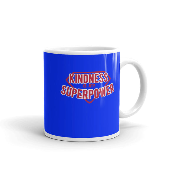 Kindness Is My Superpower Mug (Blue)