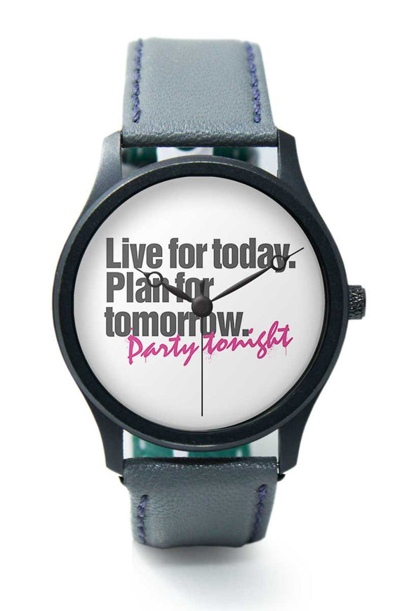 Wrist Watches India |Party Tonight Typography  Premium Men Wrist WatchOnline India.