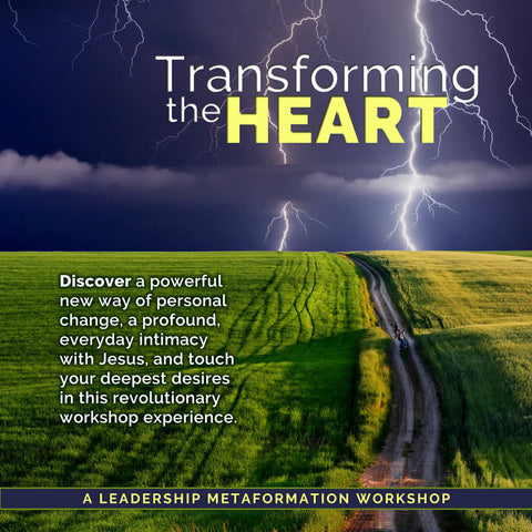 Transforming the Heart Workshop | Edmonton, April 22-25, 2020
