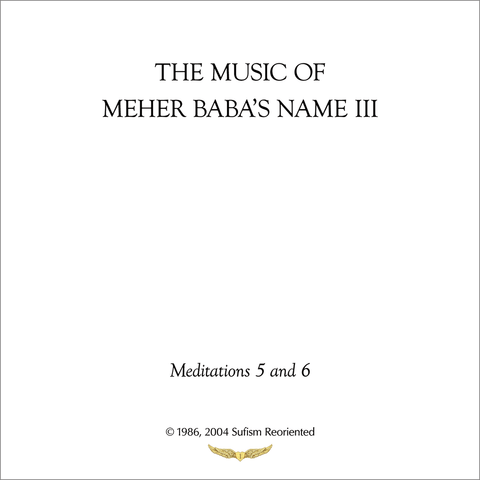 The Music of Meher Baba's Name III