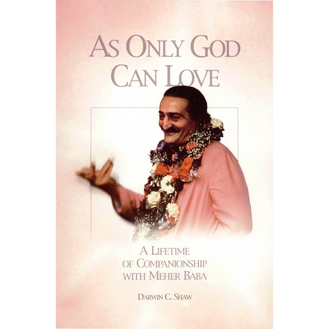 As Only God Can Love