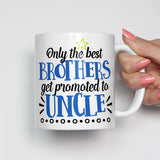 Only the Best Brothers Get Promoted to Uncle Mug