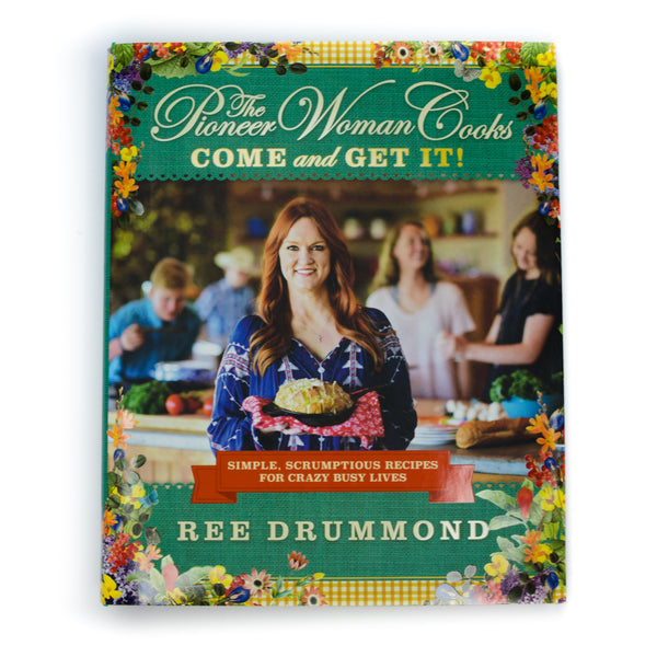 The Pioneer Woman Cooks: Come and Get It! - The Pioneer Woman Mercantile