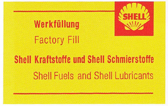 Porsche Shell Factory Fill Lubricants and Fuel Reproduction Sticker