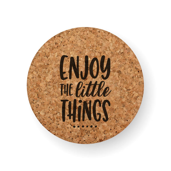 ENJOY THE LITTLE THINGS COASTER