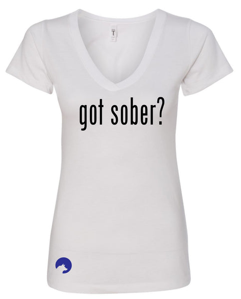 Wolf Capital Mantra Got Sober? Ladies V Neck Tee
