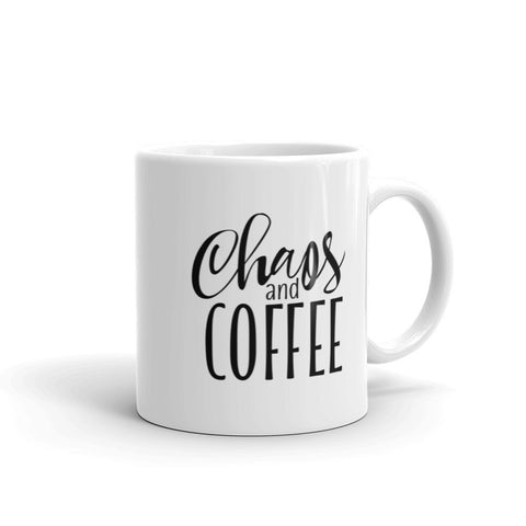 Chaos And Coffee - All Oil Everything | Coffee Mug | Coffee Addict
